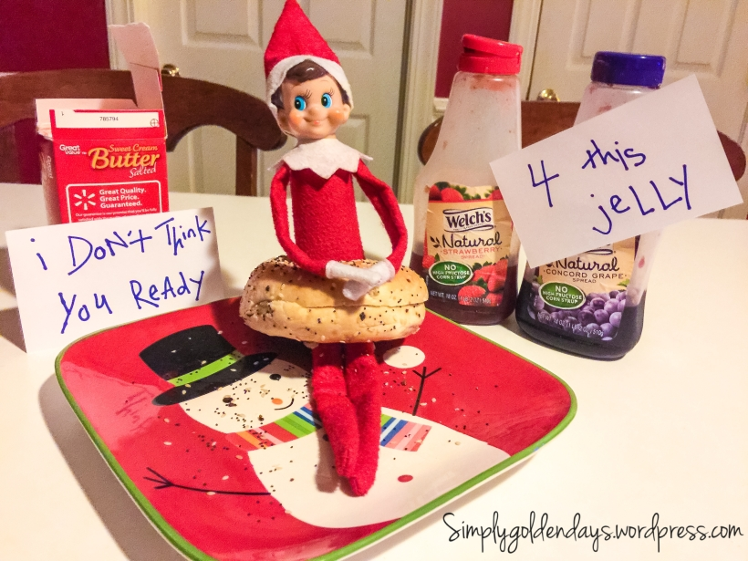 Elf on the Shelf Ideas - I don't think you ready...4 this jelly. Song lyrics